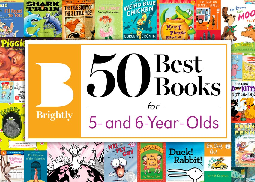 The 50 Best Books for  5- and 6-Year-Olds