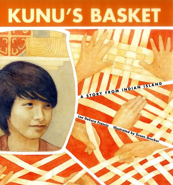 READ: Kunu's Basket by Lee DeCora Francis
