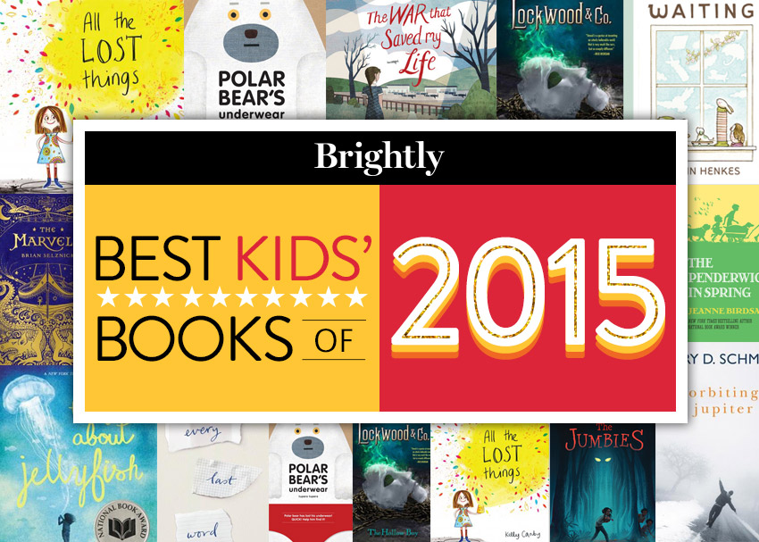 The Best Children S Books Of 2015 Brightly