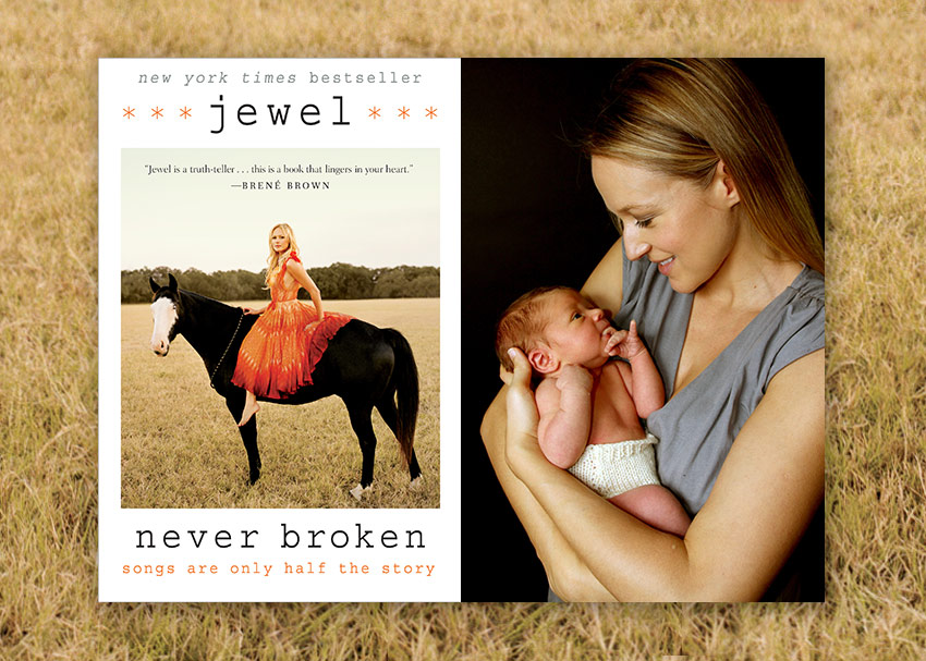 Learning to Breathe Deep:  Jewel on Never Broken, Motherhood, and Pursuing Happiness