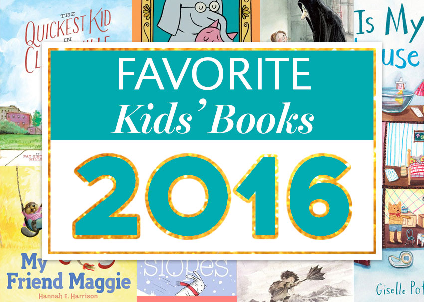 The Children S Books We Ll Remember Most From 2016 Brightly