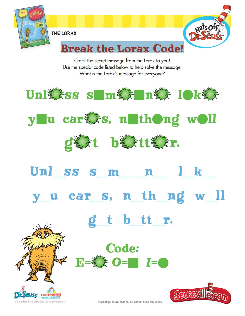 Break the Lorax Code!