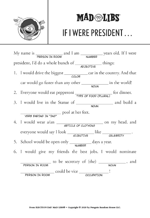 If I Were President Mad Libs